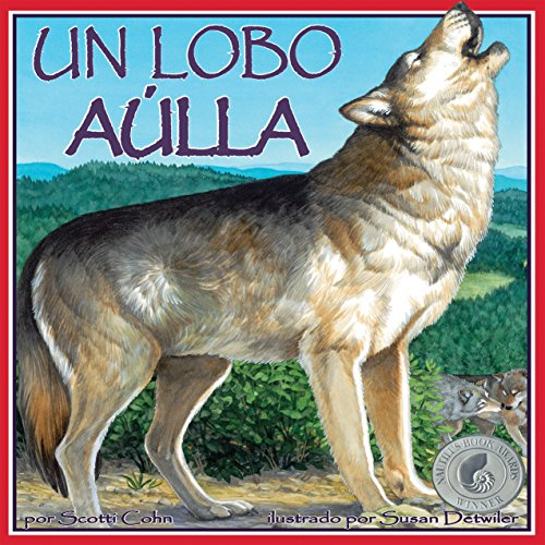 Un Lobo Aúlla [A Wolf Howls] audiobook cover art