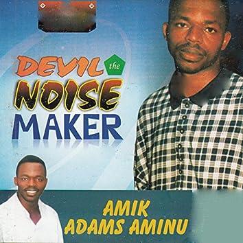 Devil the Noise Maker