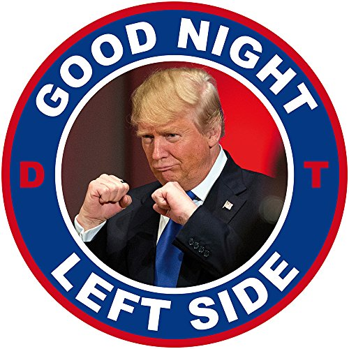 Aufkleber / Sticker - Donald Trump, Good Night Left Side (Sticker-Set, 10 Stück)