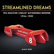 Streamlined Dreams: Ten Amazing Unbuilt Automobile Designs, 1916-1939