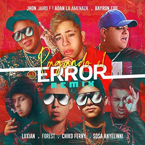 Jhon Jairo feat. Chiko Ferny, Bayronfire, Sosa Anyelinni, Adan La Amenaza & Forest