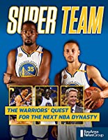 Super Team: The Warriors Quest for the Next Nba Dynasty