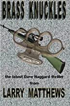 Brass Knuckles: A Dave Haggard Thriller