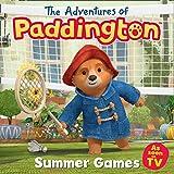 The Adventures of Paddington: Summer Games Picture Book (Paddington TV) (English Edition)