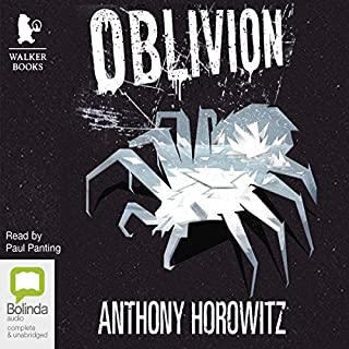 Oblivion                   By:                                                                                                                                 Anthony Horowitz                               Narrated by:                                                                                                                                 Paul Panting                      Length: 21 hrs and 59 mins     94 ratings     Overall 4.6