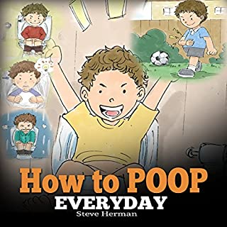 How to Poop Everyday                   By:                                                                                                                                 Steve Herman                               Narrated by:                                                                                                                                 Steven W. Johnston                      Length: 5 mins     4 ratings     Overall 5.0