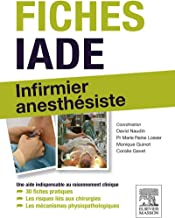 Fiches IADE: Infirmier anesthésiste (MA.INF.PRO.SPEC) (French Edition)