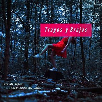 Tragos y Brujas (feat. Sick Morrison & Aión)