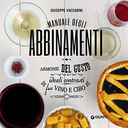 Manuale degli abbinamenti (Atlanti illustrati medi) (Italian Edition)