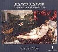 Luzzaschi: Madrigal, Motets & Instrumental Music by Profeti della Quinta (2013-05-04)