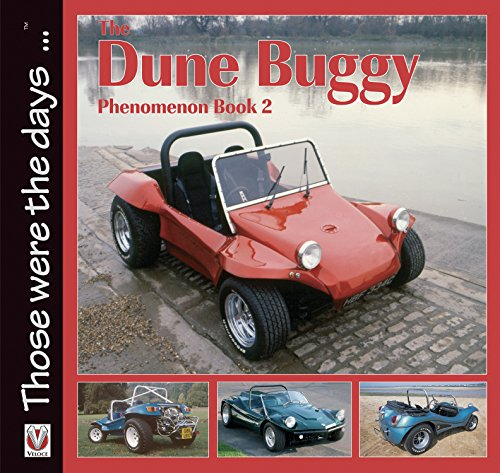 The Dune Buggy Phenomenon 2 (Those were the days ... series) (English Edition)
