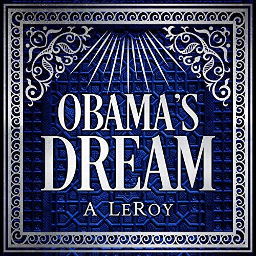 Obama's Dream audiobook cover art