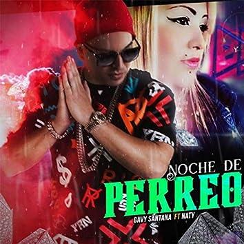 Noche de Perreo (feat. Naty)