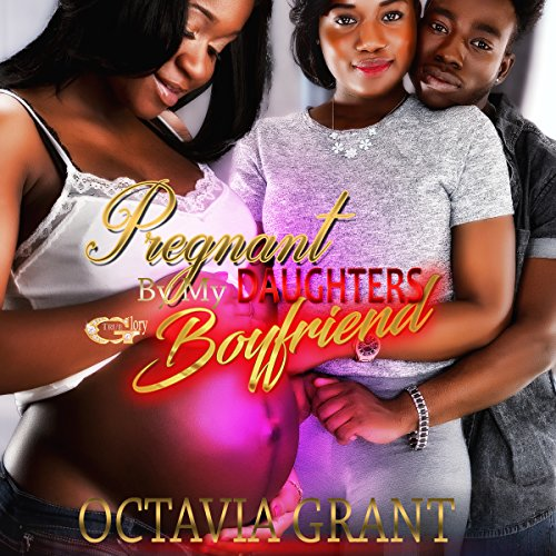 Pregnant by My Daughter's Boyfriend cover art