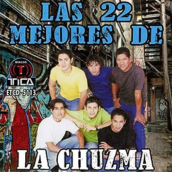 Las 22 Mejores de La Chuzma