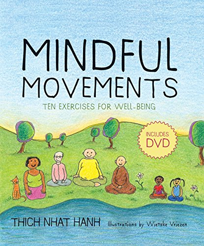 Compare Textbook Prices for Mindful Movements: Ten Exercises for Well-Being  ISBN 9781888375794 by Thich Nhat Hanh,Wietske Vriezen