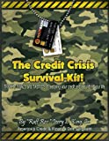 The Credit Crisis Survival-Kit