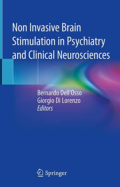 Non Invasive Brain Stimulation in Psychiatry and Clinical Neurosciences (English Edition)