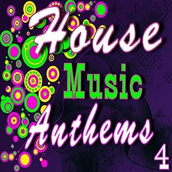 House Music Anthems, Vol. 4