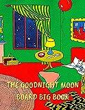 The Goodnight Moon Board Big book (English Edition)