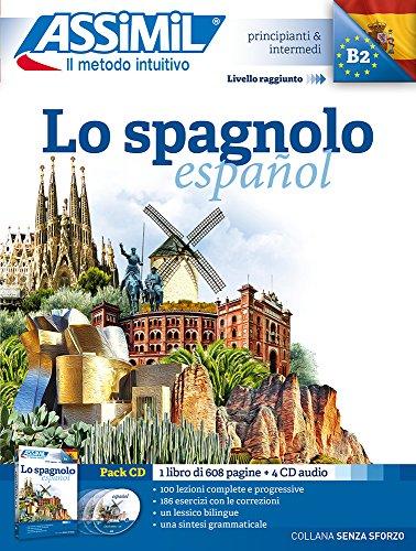 Lo spagnolo. Con 4 CD Audio