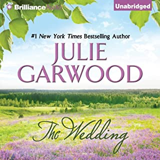 The Wedding     The Lairds' Brides, Book 2              Written by:                                                                                                                                 Julie Garwood                               Narrated by:                                                                                                                                 Heather Wilds                      Length: 13 hrs and 35 mins     9 ratings     Overall 4.7