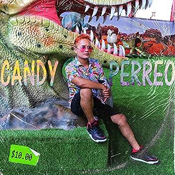 Candy Perreo (feat. DJ Kelvin El Sacamostro & Dj Peligro)