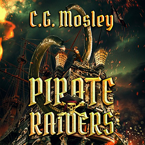 The Pirate Raiders                   By:                                                                                                                                 C. G. Mosley                               Narrated by:                                                                                                                                 Jamie Cutler                      Length: 6 hrs and 32 mins     Not rated yet     Overall 0.0