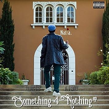Something 4 Nothing