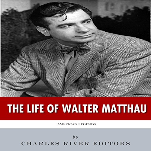American Legends: The Life of Walter Matthau audiobook cover art