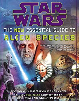 Star Wars  The New Essential Guide to Alien Species  Star Wars  Essential Guides