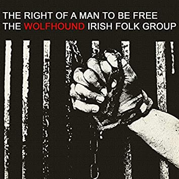 The Right of a Man to Be Free