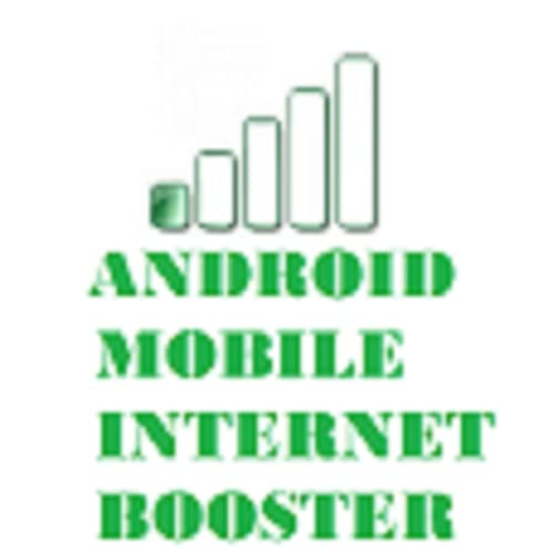 ANDROID MOBILE INTERNET BOOSTER