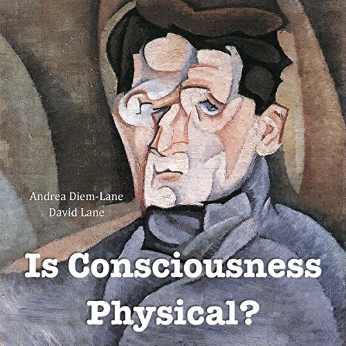 Is Consciousness Physical? cover art