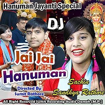 Jai Jai Hanuman Jai Shri Ram