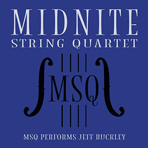 MSQ Performs Jeff Buckley