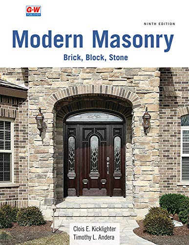 Compare Textbook Prices for Modern Masonry: Brick, Block, Stone Ninth Edition, Revised, Textbook Edition ISBN 9781645646648 by Kicklighter Ed. D., Clois E.,Andera Ed. D., Timothy L.