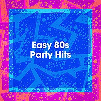 Easy 80s Party Hits