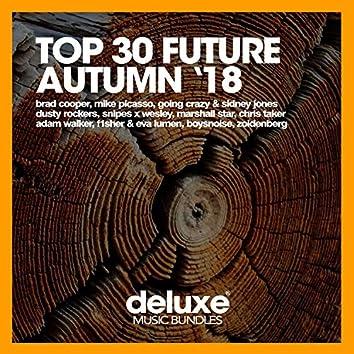 Top 30 Future Autumn '18