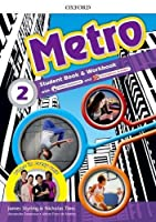 Metro: Level 2: Student Book and Workbook Pack: Where will Metro take you?