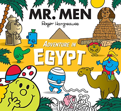 Compare Textbook Prices for MR Men Adventure in Egypt Mr. Men and Little Miss Adventures UK ed. Edition ISBN 9781405283021 by Roger Hargreaves