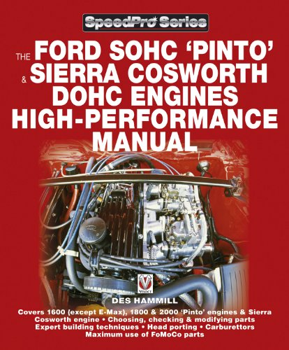 The Ford SOHC Pinto & Sierra Cosworth DOHC Engines high-peformance manual (SpeedPro...