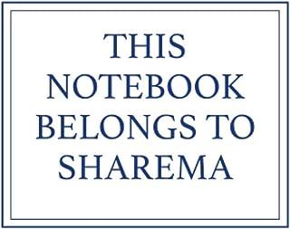 This Notebook Belongs to Sharema