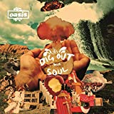 DIG OUT YOUR SOUL CD