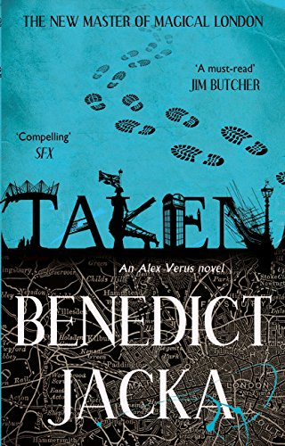 Taken: An Alex Verus Novel from the New Master of Magical London (English Edition)