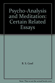 Psycho-analysis and meditation: Certain related essays