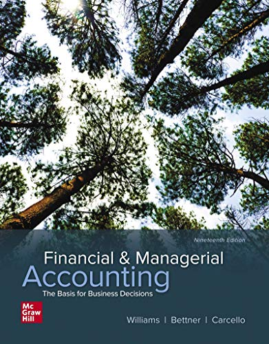 Compare Textbook Prices for Financial & Managerial Accounting 19 Edition ISBN 9781260247930 by Williams, Jan,Bettner, Mark,Carcello, Joseph