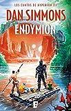 Endymion (Los cantos de Hyperion 3): Los cantos de Hyperion (Vo. III) Edición actualizada