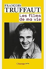 Les Films de ma vie Format Kindle