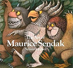 Image: The Art of Maurice Sendak | Hardcover: 258 pages | by Selma G. Lanes (Author). Publisher: Harry N. Abrams; 2nd edition (September 1, 1998)